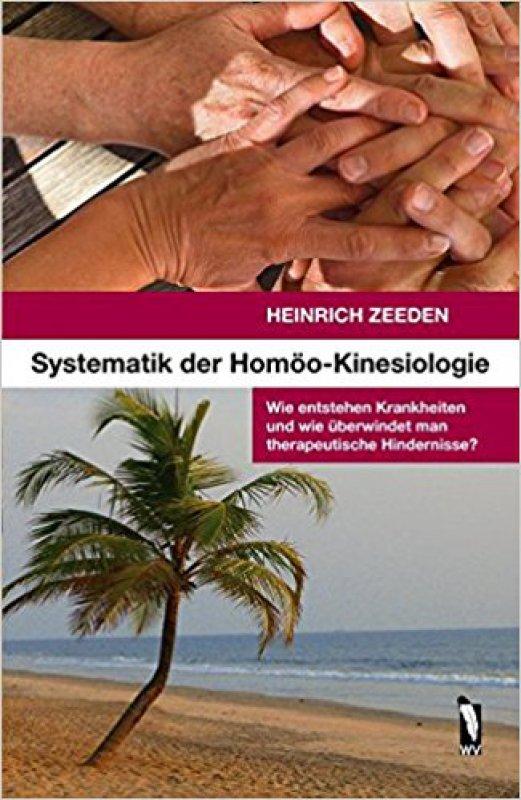 Systematik der Homöo-Kinesiologie von Heinrich Zeeden