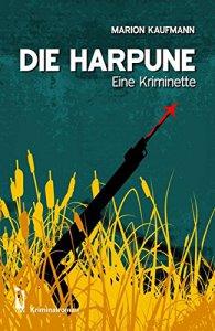 Die Harpune von Marion Kaufmann