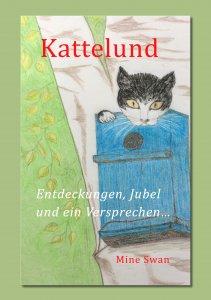 Kattelund - Entdeckungen, Jubel und ein Versprechen